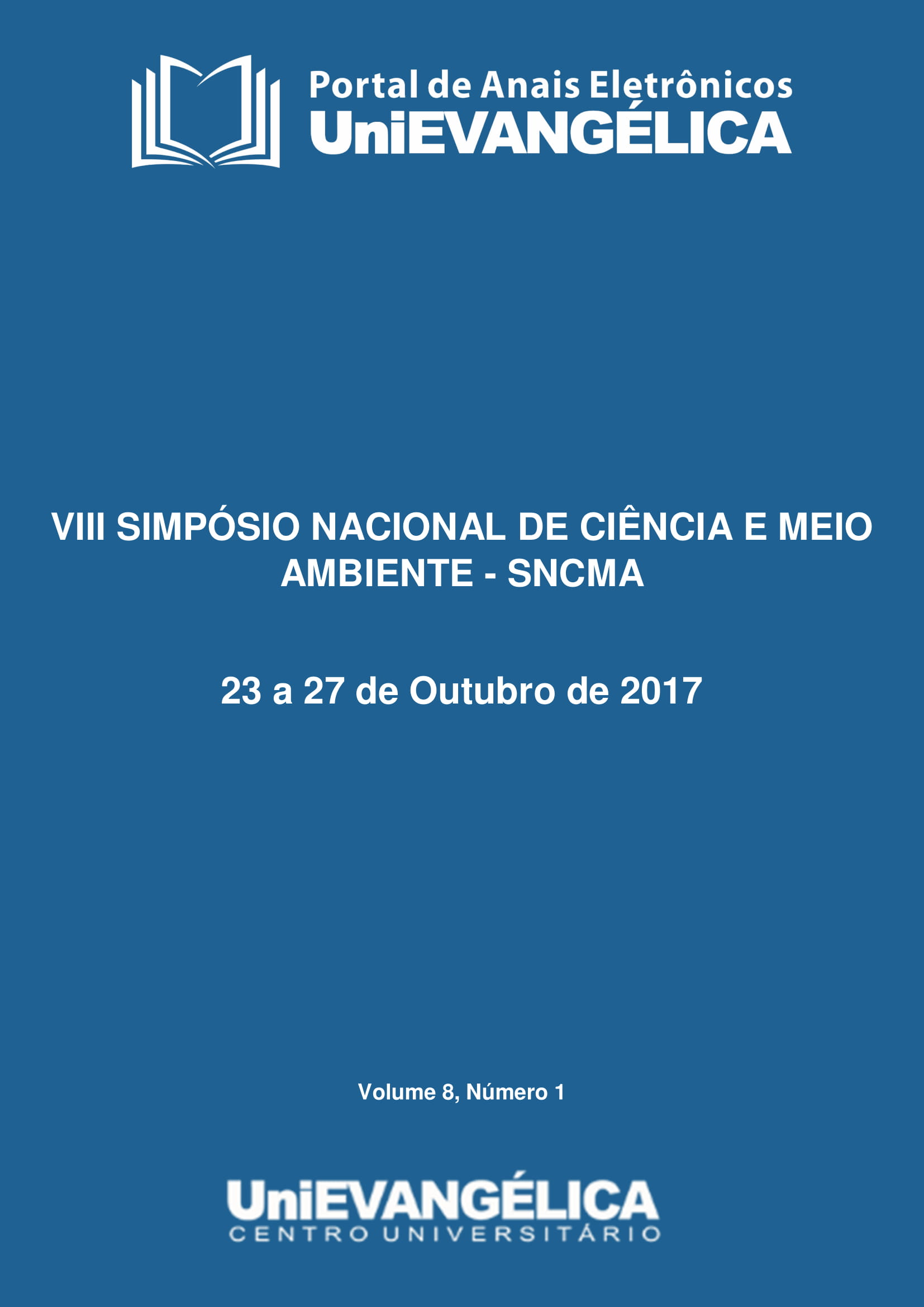 Visualizar v. 8 n. 1 (2017): ANAIS SNCMA 2017 - ISSN: 2179-5193