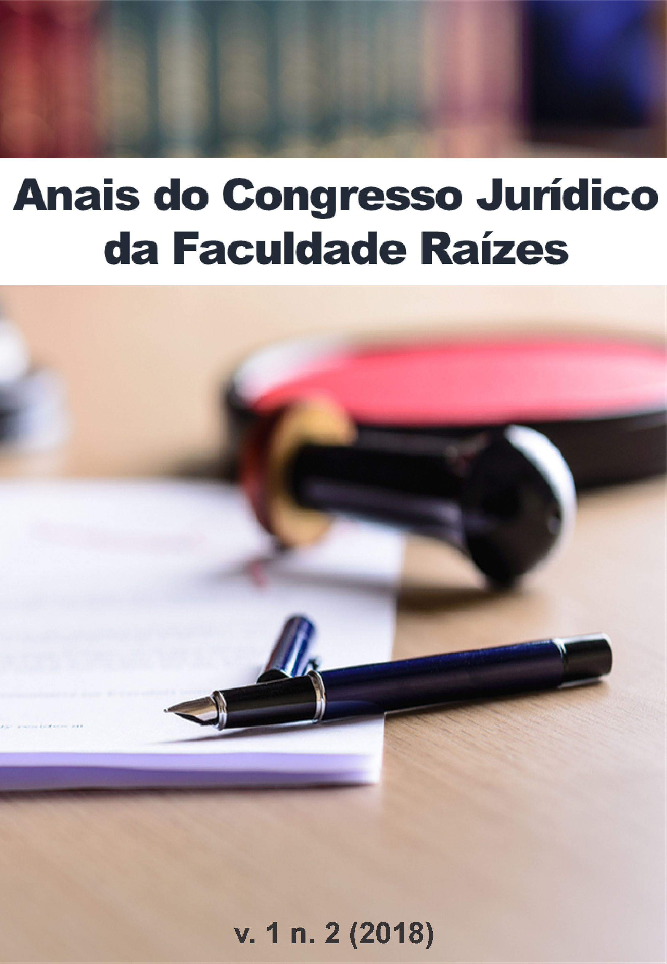 Visualizar v. 1 n. 2 (2018): Congresso Jurídico: Direito e Justiça – Igualdade e Diversidade