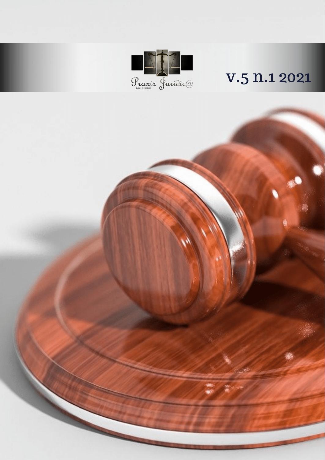 Visualizar v. 5 n. 1 (2021): Praxis Jurídic@ - Law Journal - ISSN: 2596-2108