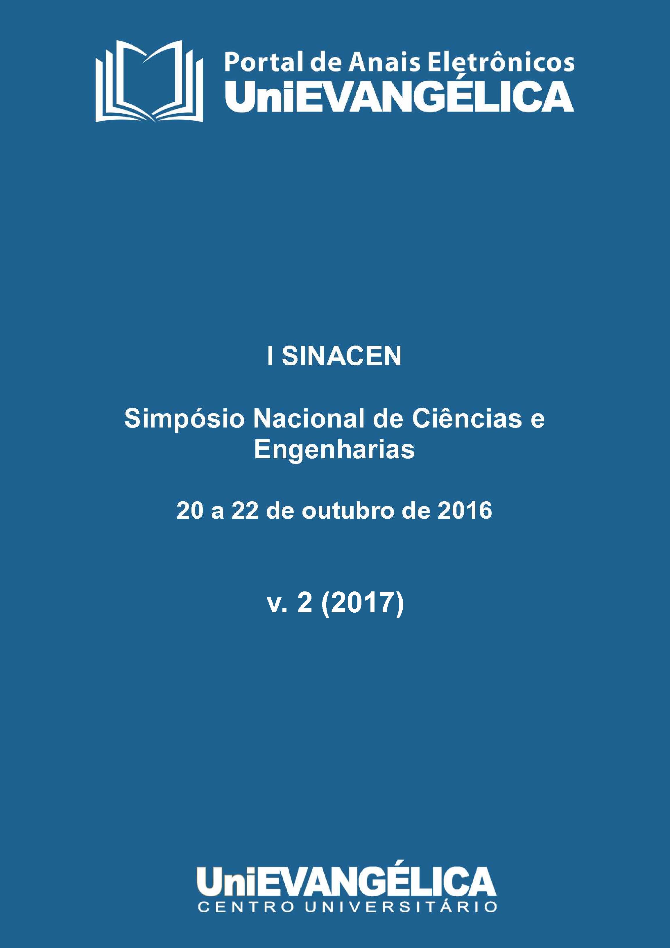 Visualizar v. 2 (2017): Anais do SIMPÓSIO NACIONAL DE CIÊNCIAS E ENGENHARIAS (SINACEN) 2017
